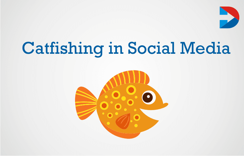 Catfishing In Social Media