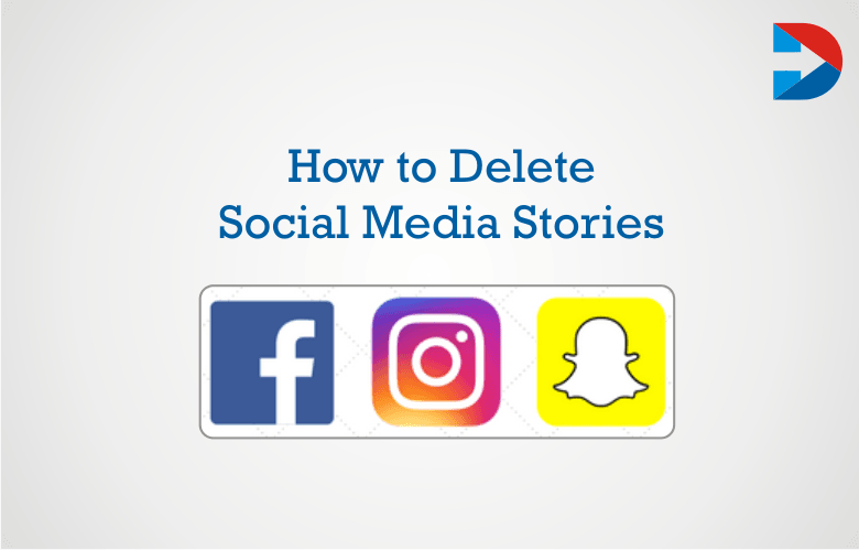 How To Delete Social Media Stories