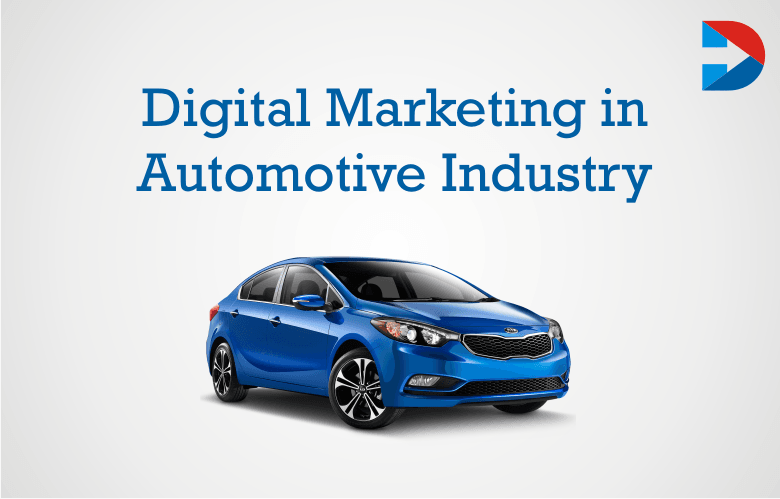 Digital Marketing In Automotive Industry