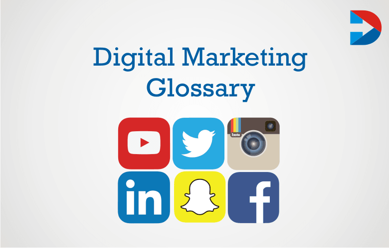 Digital Marketing Glossary: The Ultimate Guide