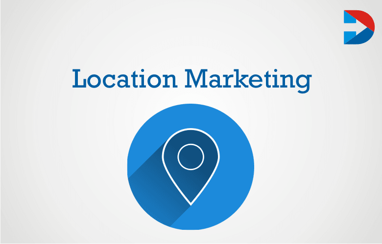 Local Marketing: The Ultimate Guide Location-Based Marketing