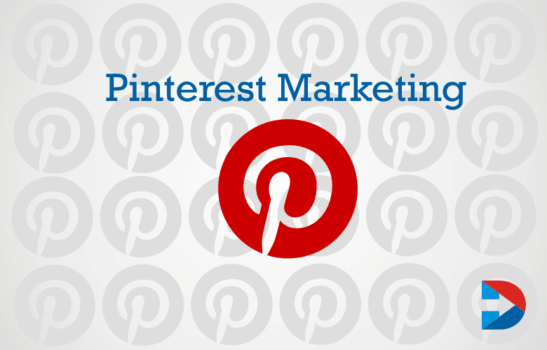 Pinterest Marketing: The Ultimate Guide