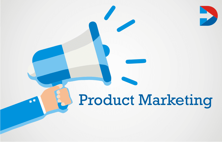 Product Marketing: The Ultimate Guide