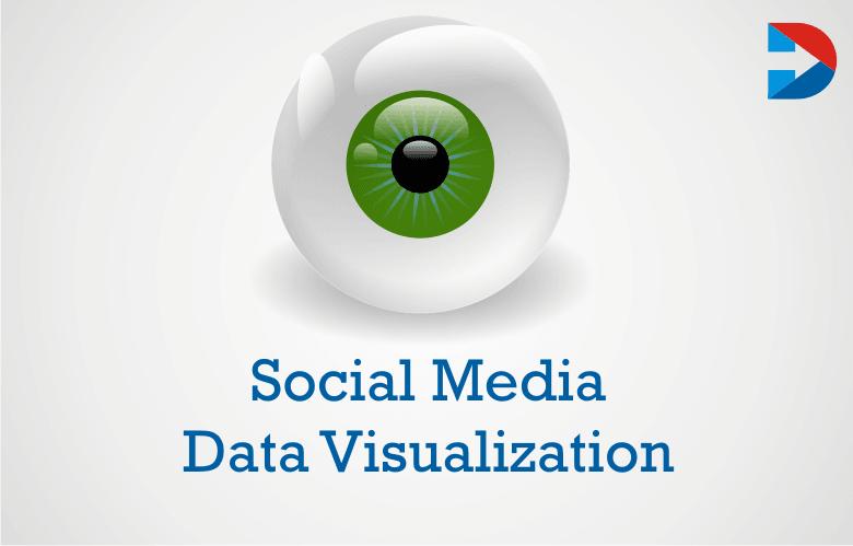 Social Media Data Visualization : The Ultimate Guide