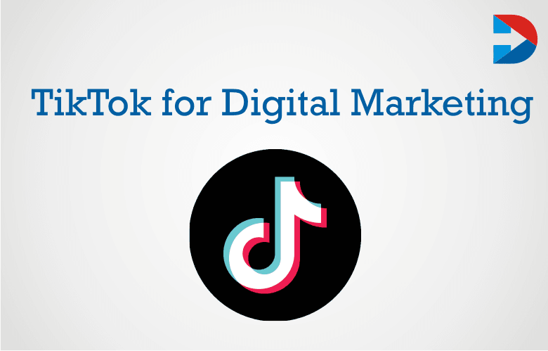 How Brands Can Use TikTok For Digital Marketing?