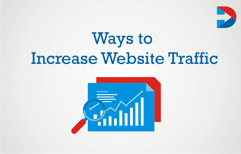 85+ Ways To Increase Traffic To Your Website