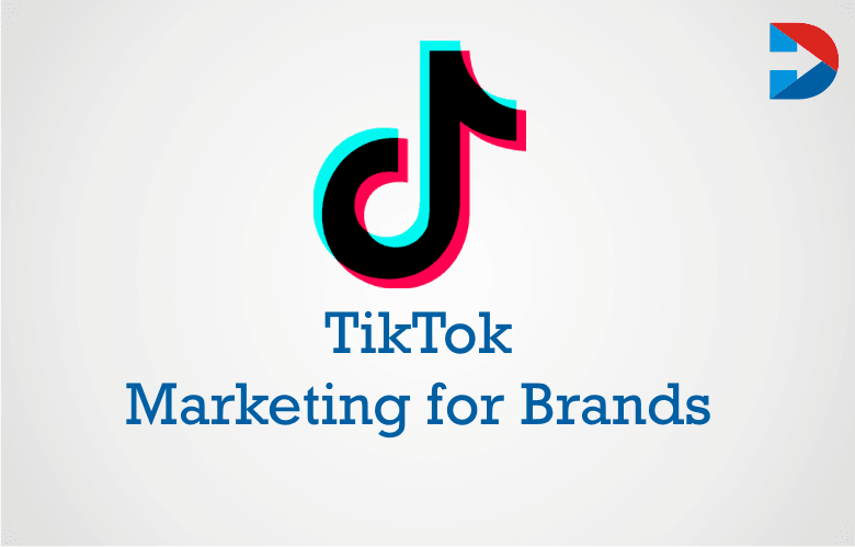 TikTok Marketing For Brands: How To Develop A TikTok Marketing Strategy?