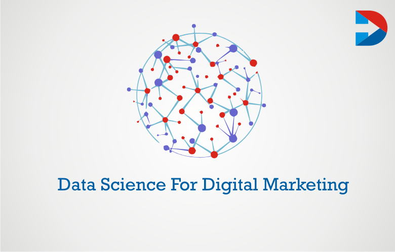 Data Science For Digital Marketing