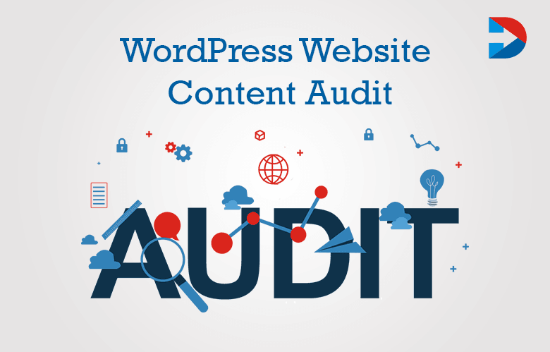 How To Do A Content Audit On Your WordPress Website
