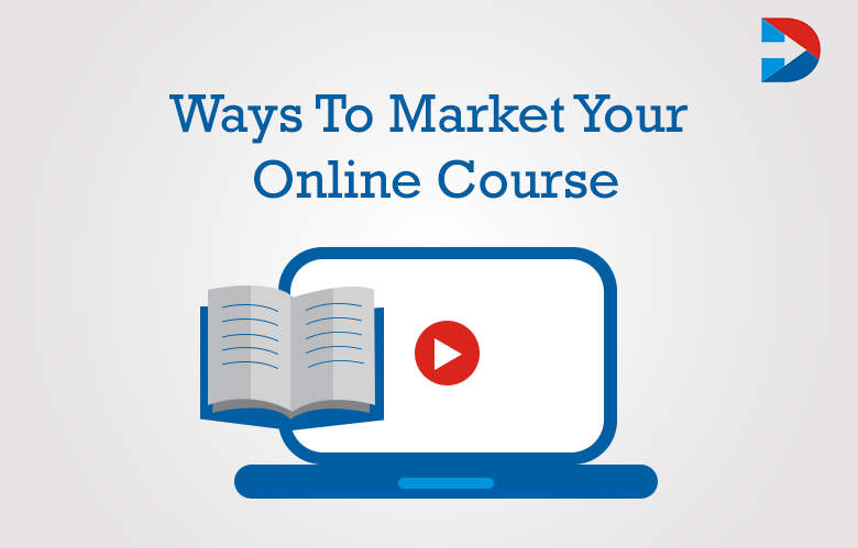 Ways To Market Your Online Course