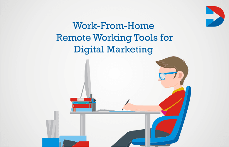 Work-From-Home And Remote Working Tools