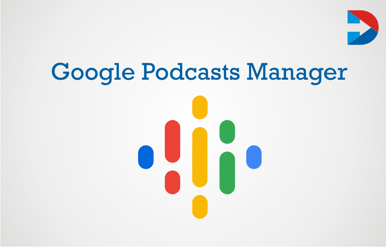 Google Podcasts Manager: Guide To Publish Your Podcast To Google Play Music