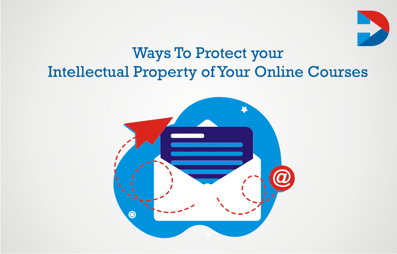 50 Ways To Protect Your Intellectual Property Of Your Online Courses