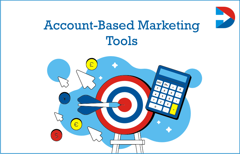 Account-Based Marketing Tactics Every Marketer And Brands Should Know