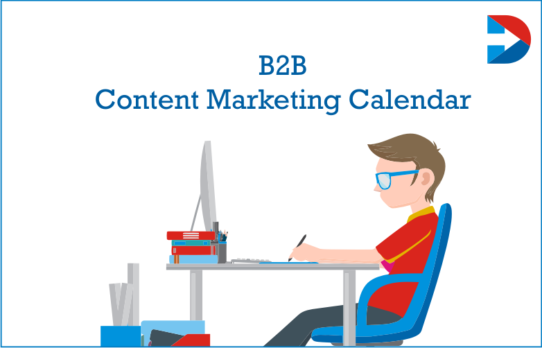 B2B Content Marketing Calendar