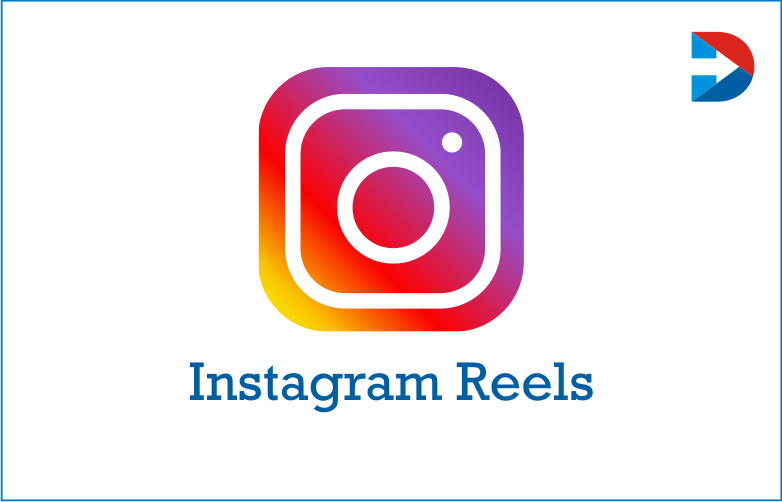 Instagram Reels : Important Takeaways,Tips And Trends For Marketers