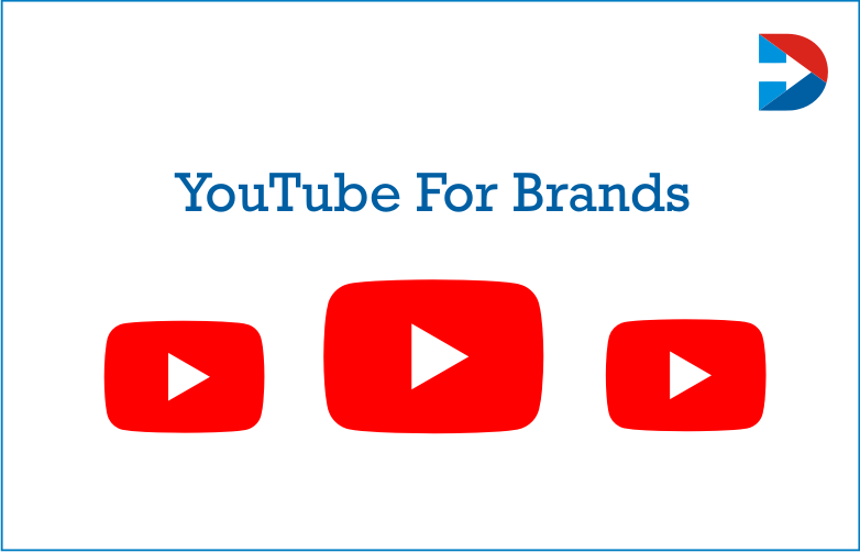 YouTube For Brands : Creative Ways To Use YouTube For Business Branding