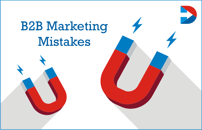 B2B Marketing Mistakes : Common B2B Social Media Marketing Mistakes