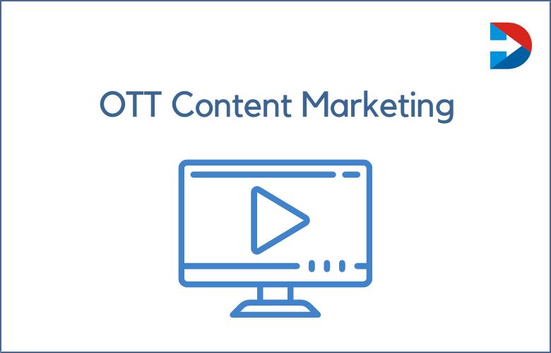 OTT Content Marketing